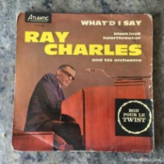 Discos de vinilo: RAY CHARLES AND HIS ORCHESTRA - WHATD I SAY . SINGLE . 1962 FRANCIA. Lote 276774123