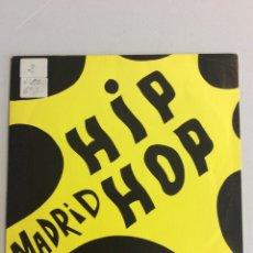 Discos de vinilo: HIP HOP MADRID. VAS A ALUCINAR D.N.I. - JUANA SINDICATO DEL CRIMEN. Lote 276774748