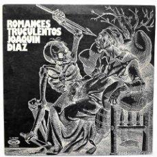 Discos de vinilo: JOAQUÍN DÍAZ - ROMANCES TRUCULENTOS. LP. Lote 276784243