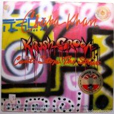 Discos de vinilo: CHAKA KHAN - (KRUSH GROOVE) CAN'T STOP THE STREET - MAXI WARNER BROS. RECORDS 1985 UK BPY. Lote 276784603