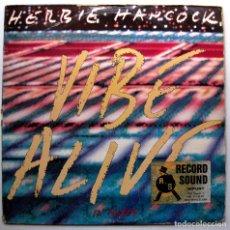 Discos de vinilo: HERBIE HANCOCK - VIBE ALIVE - MAXI COLUMBIA 1988 USA BPY. Lote 276786628