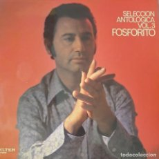 Discos de vinilo: FOSFORITO LP SELLO BELTER VOL.3 EDITADO EN ESPAÑA AÑO 1971..... Lote 276798413