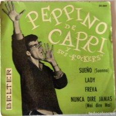 Discos de vinilo: PEPPINO DE CAPRI - SUEÑO + 3 TEMAS BELTER - 1960. Lote 276799608