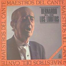 Discos de vinilo: BERNARDO EL DE LOS LOBITOS LP SELLO HISPAVOX EDITADO EN ESPAÑA AÑO 1984.... Lote 276800473