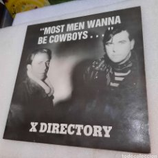 """Discos de vinilo: X DIRECTORY - """"MOST MEN WANNA BE COWBOYS..AND INDIAN TOO!."""". Lote 276817733"""