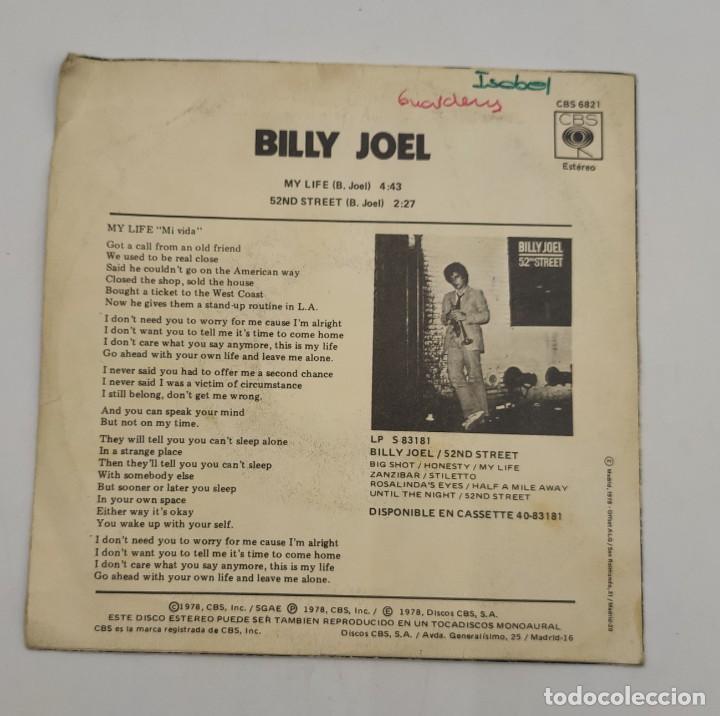 """Discos de vinilo: Vinilo de 7 pulgadas de Billy Joel que contiene """"my life"""" y """"52ND Street"""". Discográfica: CBS. - Foto 2 - 276909453"""