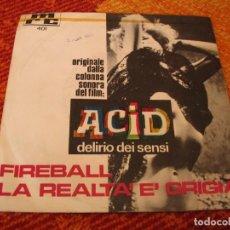 Discos de vinilo: ACID DELIRIO DEI SENSI SINGLE BSO TROVAJOLI LAVAGNINO FIREBALL MRC ITALIA 1968. Lote 276925773
