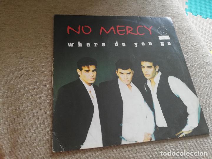 NO MERCY-WHERE DO YOU GO. MAXI (Música - Discos de Vinilo - Maxi Singles - Techno, Trance y House)