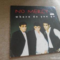Discos de vinilo: NO MERCY-WHERE DO YOU GO. MAXI. Lote 276932473