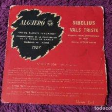 """Discos de vinilo: ALGUERÓ - SIBELIUS ,VINYL 7"""" SINGLE 1957 SPAIN DISCO CLIENTE FUNDADOR. Lote 276933548"""