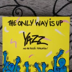 Discos de vinilo: YAZZ AND THE PLÁSTIIC POPULATION - THE ONLY WAS IS UP. Lote 276939168