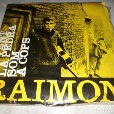 Discos de vinilo: RAIMON-AL VENT-SOM-ORIGINAL AÑO 1962. Lote 276950763