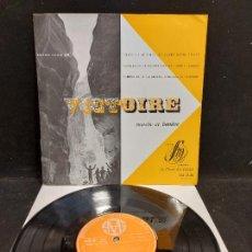 Discos de vinilo: 10 PULGADAS !! VICTOIRE -MARCHE ET LUMIERE / LP-GATEFOLD-EDITIONS STUDIO S.M. / MBC. ***/***. Lote 276952418