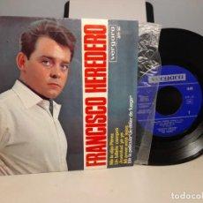 Discos de vinilo: EP FRANCISCO HEREDERO : ME LO DIJO PEREZ + UN BILLETE COMPRO ( BEATLES ) + JUVENTUD YE-YE + MI AMOR. Lote 276974438