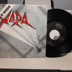 Discos de vinilo: RARO SINGLE DEL GRUPO XADA ( ROCK) : O TODO O NADA + MI SANGRE HIERVE. Lote 276974663