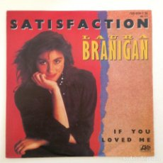Discos de vinilo: LAURA BRANIGAN – SATISFACTION / IF YOU LOVED ME GERMANY,1984 ATLANTIC. Lote 276976858