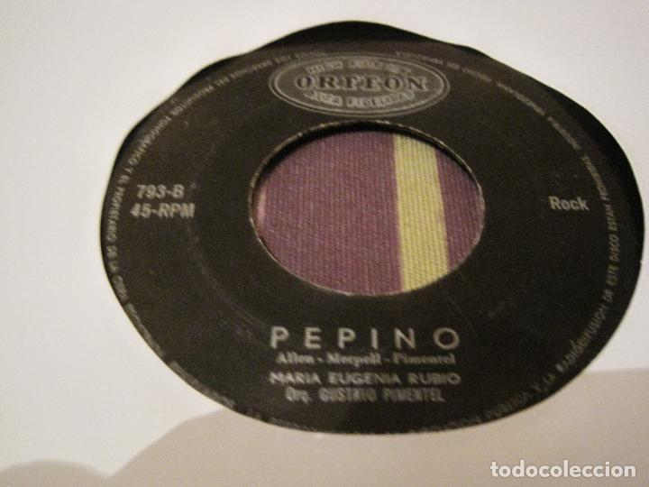 Discos de vinilo: SINGLE LOS HOOLIGANS/MARIA EUGENIO RUBIO ODEON 793 DESPEINADA/PEPINO MEXICO??? VENEZUELA??? - Foto 2 - 276996773