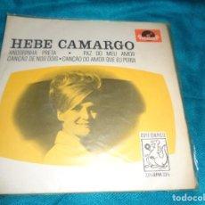 Discos de vinilo: HEBE CAMARGO. ANDORINHA PRETA + 3. EP. POLYDOR. EDC. BRAZIL 1965 (#). Lote 277003298