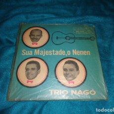 Discos de vinilo: TRIO NAGÓ. SUA MAJESTADE, O NEMEN. EP. RCA-VICTOR. EDC. BRAZIL (#). Lote 277003663