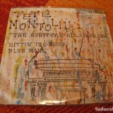 Discos de vinilo: TETE MONTOLIU SINGLE 33 RPM THE EUROPEAN ALL STAR HITTIN´ THE BLUES TELEFUNKEN ESPAÑA 1961. Lote 277029158