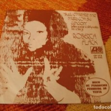 Discos de vinilo: ROBERTA FLACK SINGLE KILLING ME SOFTLY WITH HIS SONG PROMOCIONAL ESPAÑA 1973. Lote 277043713