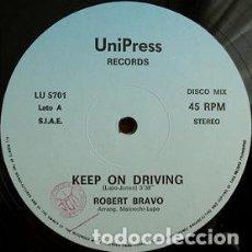 "Discos de vinilo: ROBERT BRAVO - KEEP ON DRIVING (12""). Lote 277047903"