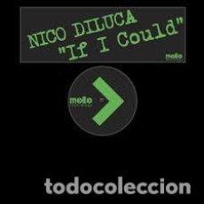 "Discos de vinilo: NICO DILUCA - IF I COULD (12""). Lote 277050563"