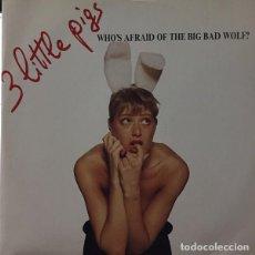 Discos de vinilo: 3 LITTLE PIGS – WHOS AFRAID OF THE BIG BAD WOLF?. Lote 277064903
