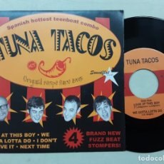 Discos de vinilo: EP TUNA TACOS, LOOK AT THIS BOY + WE GOTTA LOTTA DO + NEXT TIME + 1. Lote 277071778