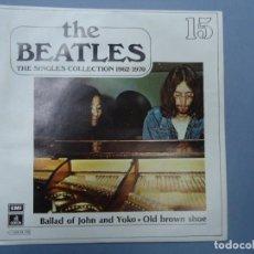 Discos de vinilo: THE BEATLES - BALLAD OF JOHN AND YOKO OLD BROWN SHOE EDICIÓN LIMITADA DEL CONJUNTO DE THE BEATES THE. Lote 277080093