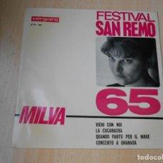 Discos de vinilo: MILVA - FESTIVAL DE SAN REMO 1965 -, EP, VIENI CON NOI + 3, AÑO 1965. Lote 277082563