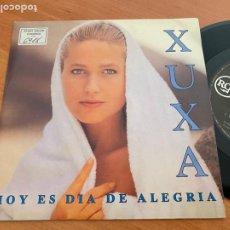 Discos de vinilo: XUXA (HOY ES DIA DE ALEGRIA) SINGLE 1992 ESPAÑA (EPI24). Lote 277083703