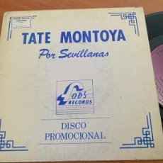 Discos de vinilo: TATE MONTOYA POR SEVILLANAS (GITANA MIA) SINGLE PROMO 1988 (EPI24). Lote 277084943