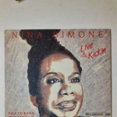 Discos de vinilo: NIÑA SIMONE. LIVE & KICKIN. 1988 ESPAÑA. D-LP-1108. DISCO VG+. CARÁTULA VG+.. Lote 277100948