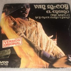 Discos de vinilo: SINGLE VAN MCCOY AND THE SOUL CITY SYMPHONY - EL ENGAÑO - HEY CHICA ¿ COMO ESTAS ? -PEDIDO MINIMO 7€. Lote 277103248