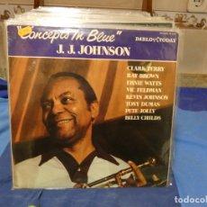 Dischi in vinile: LP JAZZ PABLO TODAY JAZZ CIRCA 1977 JJ JOHNSON CONCEPTS IN BLUE MUY BUEN ESTADO. Lote 277106908
