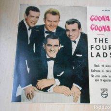 Discos de vinilo: FOUR LADS, THE - ¡ GOONA - GOONA ! -, EP, ROCK, MI ALMA + 3, AÑO 1960. Lote 277112583