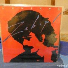 Discos de vinilo: LP SANTANA ZEBOP ESPAÑA 1981 ESTUPENDO ESTADO GENERAL. Lote 277113863
