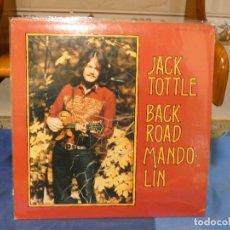 Discos de vinilo: LP JACK TOOTLE BACK ROAD MANDOLIN ROUNDER RECORDS USA 1976 BUEN ESTADO GENERAL. Lote 277115743
