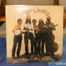 Discos de vinilo: PRECIOSO LP HIGH COUNTRY HOMONIMO TIPO BLUEGRASS USA WB MUY BUEN ESTADO Y MUY BONITO!. Lote 277116258