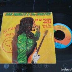 Discos de vinilo: BOB MARLEY & THE WAILERS / SE TE PUEDE AMAR / SINGLE 45 RPM / ISLAND. Lote 277127603