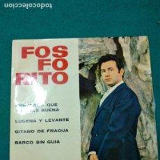 Discos de vinilo: FOSFORITO CREYERON QUE TU ERAS BUENA + 3. EP BELTER 1965. Lote 277127703