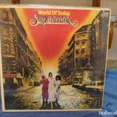 Discos de vinilo: LP CLASICO DEL ROCK ALEMAN SUPERMAX WORLD OF TODAY ARISTA SUPERIOR TOCADA DISCO CORRECTISMO. Lote 277135948