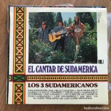 Discos de vinilo: LOS 3 SUDAMERICANOS - EL CANTAR DE SUDAMÉRICA VOL. 1 - LP BELTER 1975. Lote 277140573