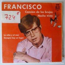 Discos de vinilo: FRANCISCO // CANCION DE LAS BRUJAS+3 // 1968 // EP. Lote 277142098