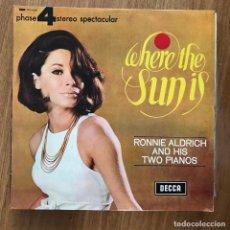 Discos de vinilo: RONNIE ALDRICH Y SUS DOS PIANOS - WHERE THE SUN IS - LP DECCA 1966. Lote 277142853