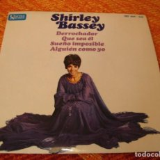 Discos de vinilo: SHIRLEY BASSEY EP 45 RPM DERROCHADOR BIG SPENDER UA ESPAÑA 1967 LAMINADA. Lote 277155053