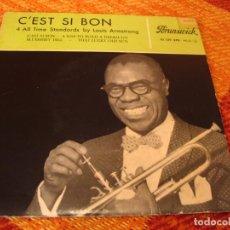 Discos de vinilo: LOUIS ARMSTRONG EP 45 RPM C´EST SI BON BRUNSWICK ESPAÑA 1959. Lote 277156283
