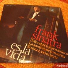 Discos de vinilo: FRANK SINATRA EP 45 RPM THAT´S LIFE REPRISE ESPAÑA 1966 LAMINADA. Lote 277157188