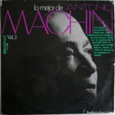 Discos de vinilo: ANTONIO MACHIN, LO MEJOR DE ANTONIO MACHIN VOL. 2, DISCOPHON S.C. 2058. Lote 277158193